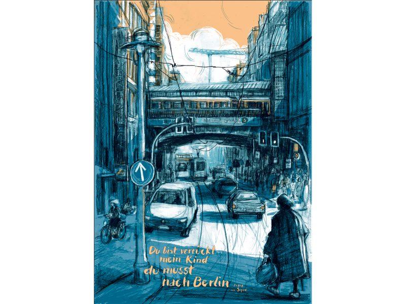 """""""Du musst nach Berlin"""" von Barbara Yelin"""