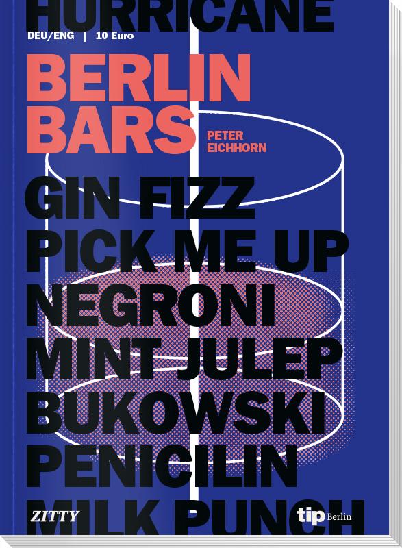 Die 133 besten Bars in Berlin #bestberlinbars