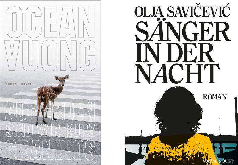 Das gefeierte Buch des Dichters Ocean Vuong ist sprachlich eine Wucht. Mit ihrem zweiten Roman führt Olja Savicevic durch ein Kroatien, das im Frieden nach 1995 allmählich aufgeblüht ist. Fotos: Hanser | Voland & Quist