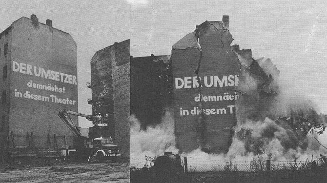 Lieber sprengen und neu bauen, so sah die Politik in West-Berlin der 1970er-Jahre aus. Foto: Der Umsetzer