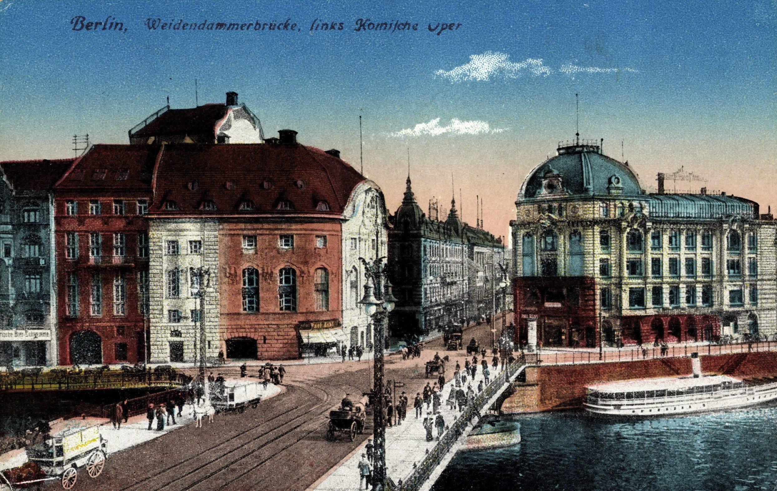 Weidendammer Brücke, links Komische Oper, um 1917. Foto: Imago/Arkivi