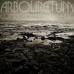 Arbouretum, Coming Out Of The Fog