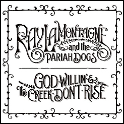 Ray LaMontagne & The Pariah Dogs: