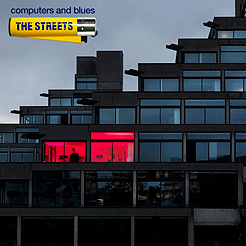 The Streets, Computer And Blues