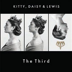 Kitty, Daisy & Lewis: The Third