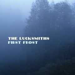 The Lucksmiths - First Frost