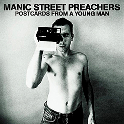 Manic Streest Preachers: Postcards From A Young Man